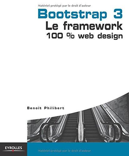Bootstrap 3 - Le framework 100 % Web Design