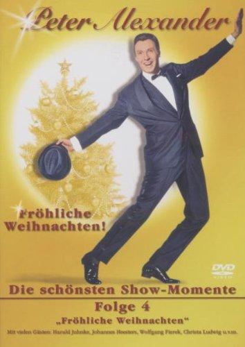 Peter Alexander - Die schönsten Showmomente, Vol. 4: Fröhliche Weihnachten!