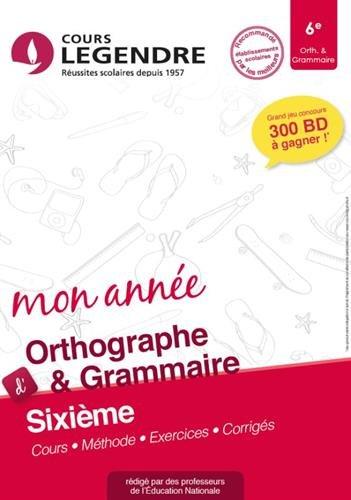 Orthographe grammaire 6e Cahier de vacances 6ème