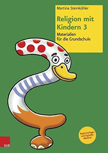 Religion mit Kindern 3: Materialien für die Grundschule