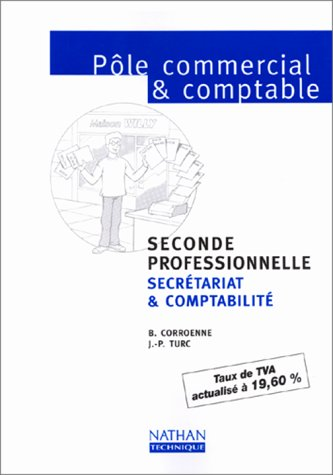 Pôle commercial et comptable - 2e professionnelle. Livre de l'élève