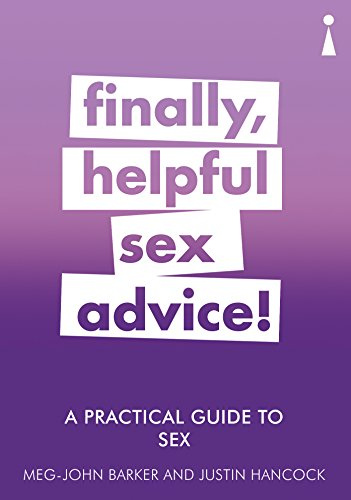 A Practical Guide To Sex (Practical Guide Series) por Justin Hancock