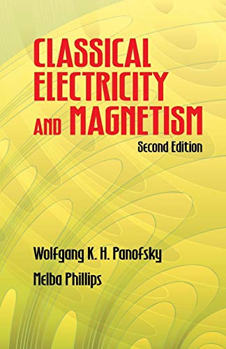 Classical Electricity and Magnetism (Dover Books on Physics)