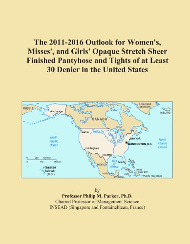 The 2011-2016 Outlook for Women's, Misses', and Girls' Opaque Stretch Sheer Finished Pantyhose and Tights of at Least 30 Denier in the United States