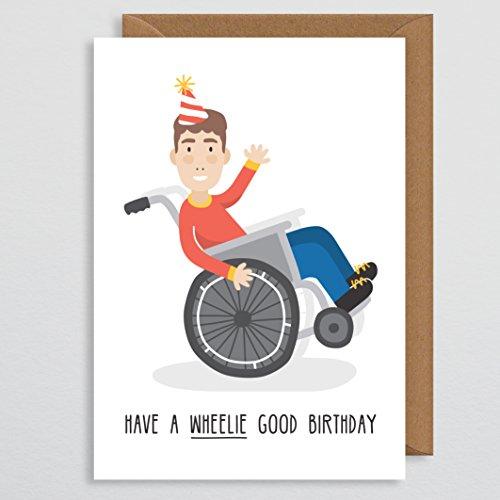 Rollstuhl Geburtstag–Behinderung Geburtstag Karte–Have A Wheelie Gute Geburtstag–Behinderte Geburtstag–Mobilität Geburtstag Karte–Körper positiven–Geburtstag Funny–Wortspiel Karte–für Mann–Brother–Sohn–Boyfriend–Dad -