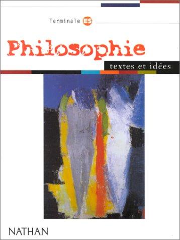Philosophie terminale ES. Livre de l'élève