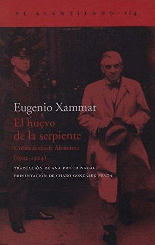 El huevo de la serpiente: Crónicas desde Alemania (1922-1924) (El Acantilado) por Eugenio Xammar