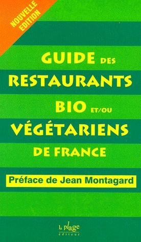 Guide restaurants bio-végétariens par Collectif