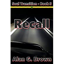 Recall (Soul Transition Book 5)