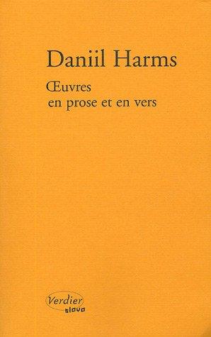 Oeuvres en prose et en vers par Daniil Harms