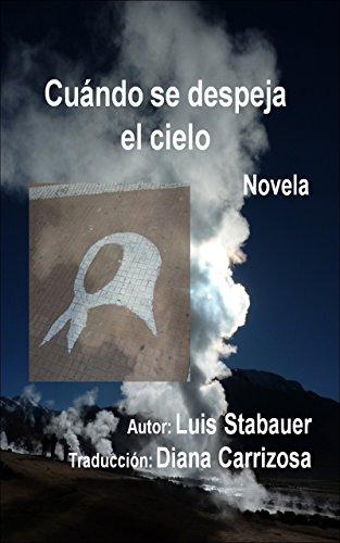 Cuándo se despeja el cielo por Luis Stabauer