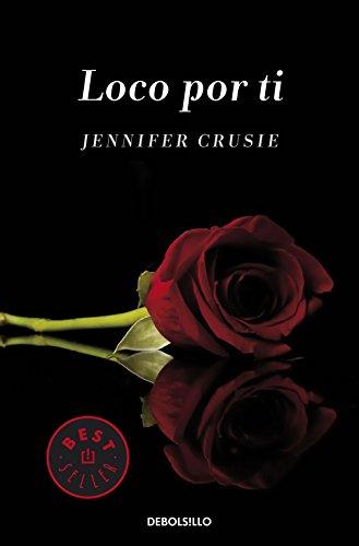 Loco por ti (BEST SELLER) por Jennifer Crusie