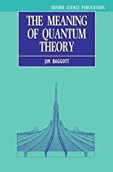 The Meaning of Quantum Theory : A Guide for Students of Chemistry and Physics (Oxford Science Publications)