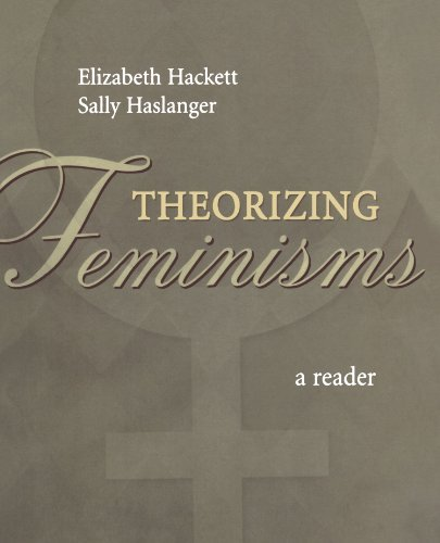 Theorizing Feminisms: A Reader (2005-11-24)