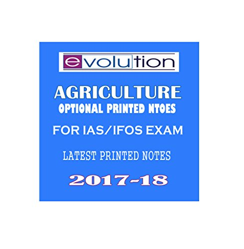 EVOLUTION IAS -AGRICULTURE-Printed Notes (19 Booklets) for IAS & IFoS Exam