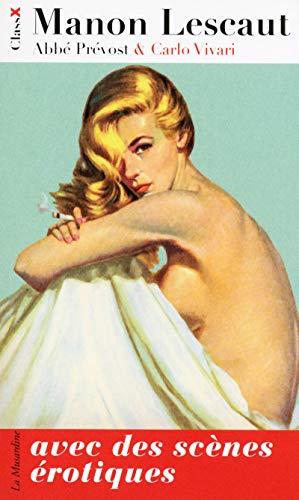 Manon Lescaut, avec des scènes érotiques