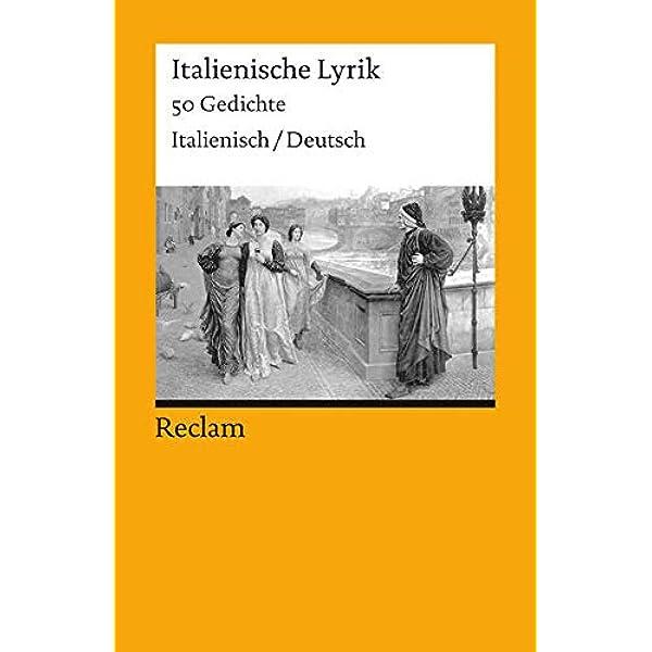 Mit deutscher übersetzung italienische poesie Poesie Gedichte