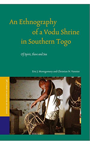 An Ethnography of a Vodu Shrine in Southern Togo (Studies of Religion in Africa) (English Edition)
