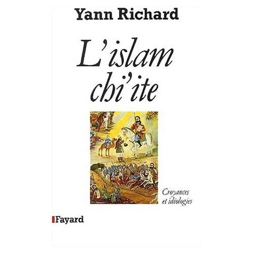 L'Islam chiite : Croyances et idéologies
