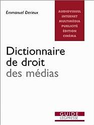 Dictionnaire de droit des médias