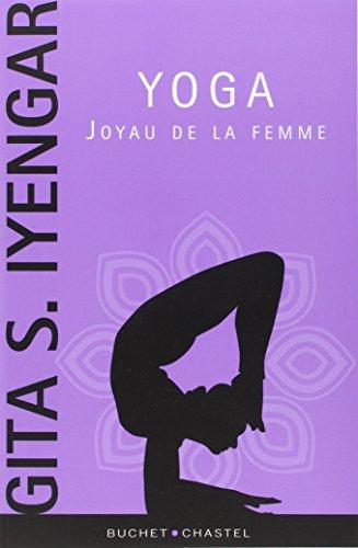 Yoga : Joyau de la femme par Gita Iyengar