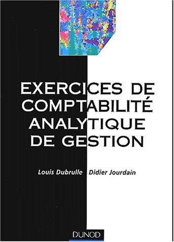 Exercices de comptabilit analytique de gestion