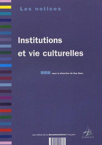 Institutions et vie culturelles