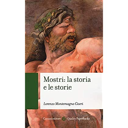 Mostri: La Storia E Le Storie