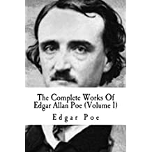 The Complete Works Of Edgar Allan Poe (Volume 1) (Annotated) (English Edition)