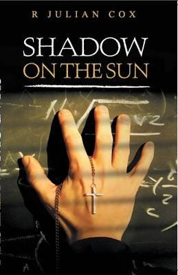 [(SHADOW ON THE SUN)] [By (author) R. Julian Cox] published on (September, 2012)