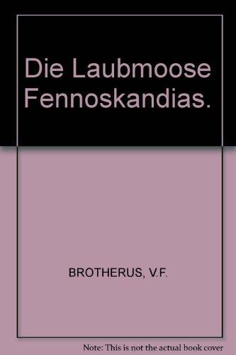 DIE LAUBMOOSE FENNOSKANDIAS