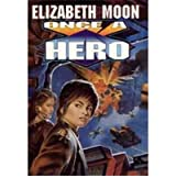 Once a Hero [Mass Market Paperback]