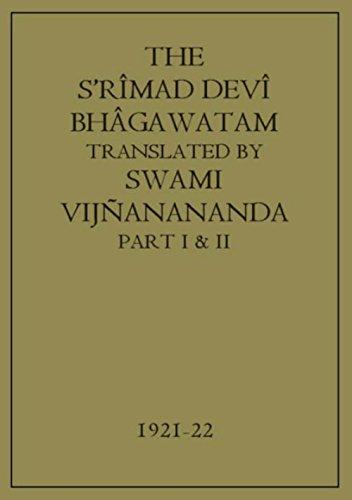 The S'rîmad Devî Bhâgawatam (Complete 12 Books) (English Edition)