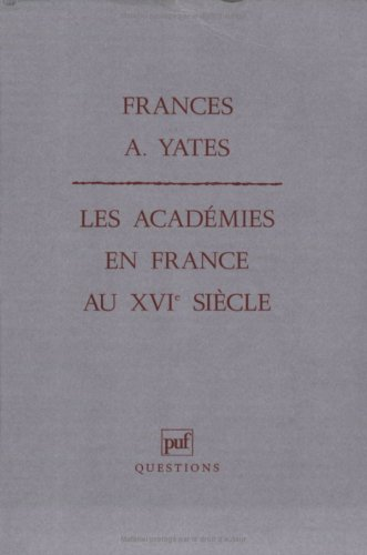 Les Acadmies en France au XVIe sicle