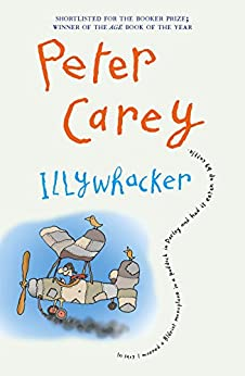 Illywhacker von [Carey, Peter]