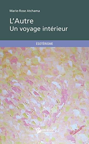 Livres gratuits L'Autre - Un voyage intérieur pdf