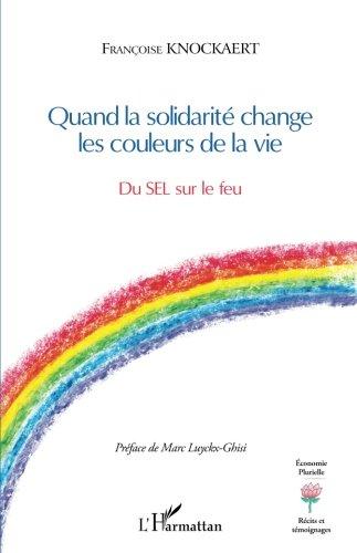 Quand la solidarité change les couleurs...