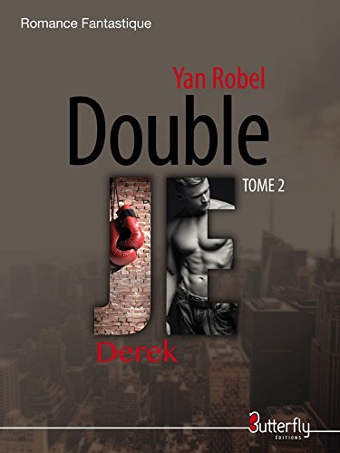 Double Je: Derek par [Robel, Yan]