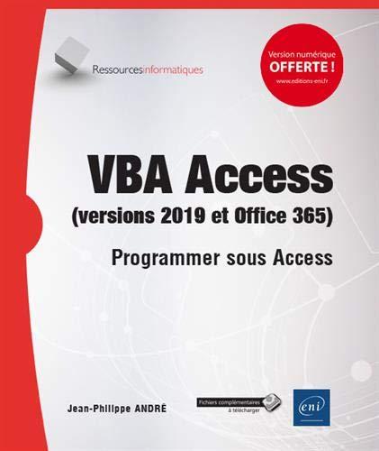 VBA Access 2019 - Programmer sous Access