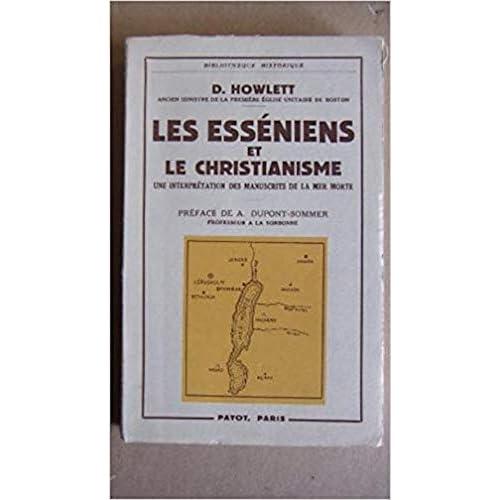 Les esséniens et le christianisme - Une interprétation des manuscrits de la mer morte