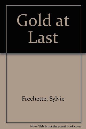 Gold at Last por Sylvie Frechette