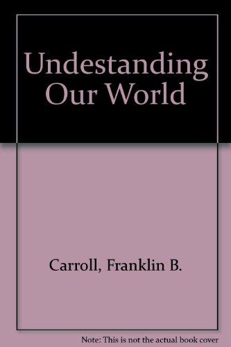 Undestanding Our World