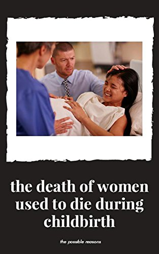 the-death-of-women-used-to-dic-during-chilbirth-english-edition