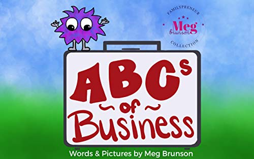 ABCs of Business: You're Never Too Young To Be An Entrepreneur (English Edition)