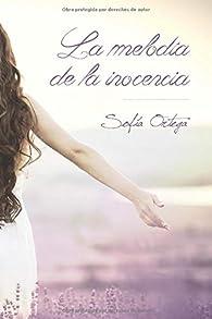 La melodía de la inocencia par  Sofia Ortega Medina