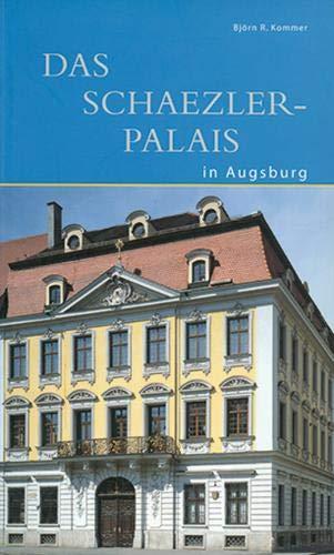 Das Schaezlerpalais in Augsburg (DKV-Edition)