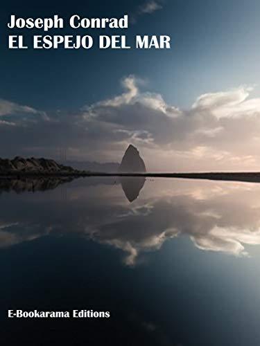 El espejo del mar por Joseph Conrad