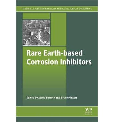rare-earth-based-corrosion-inhibitors-edited-by-maria-forsyth-edited-by-bruce-hinton-august-2014