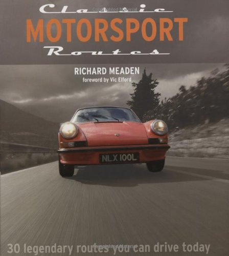 Classic Motorsport Routes (AA Illustrated Reference) por Richard Meaden