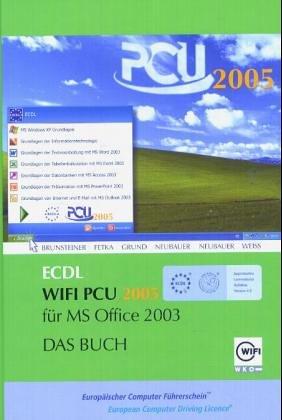 ECDL WIFI PCU 2005 für MS Office 2003, m. CD-ROM